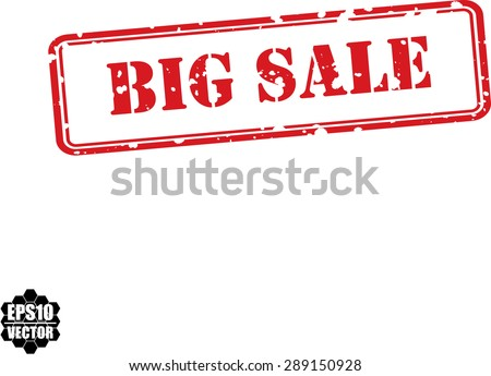 Big sale  red grunge stamp isolated on white background.Vector - stock vector