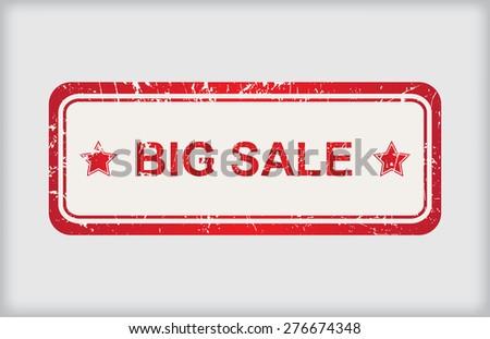 Big sale rubber stamp.Grunge big sale stamp.Vector illustration. - stock vector