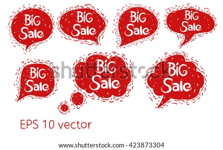 Big Sale. Set speech bubble with texture. Isolated red form with a white batter. Vector.