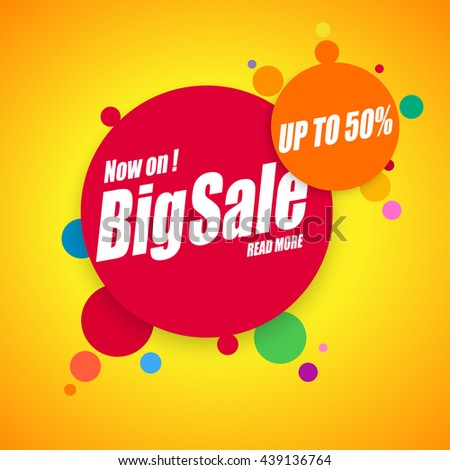 Big Sale, Up To Fifty Percent - Banner and Poster Design