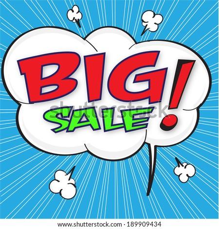 Big sale wording in comic bubble speech in pop art style on blue background - stock vector