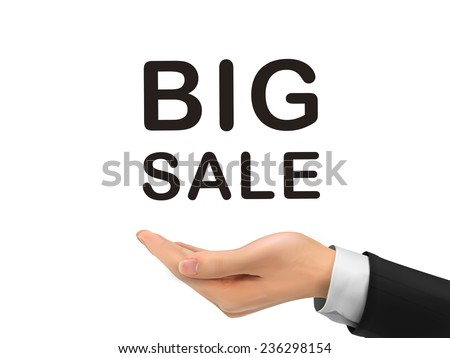 big sale words holding by realistic hand over white background - stock vector