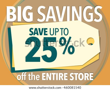 Big Savings - save up to 25% off poster - stock vector