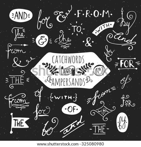 Big set number 2 of handdrawn ampersands and catchwords. Design elements for banner, card, invitation, label, postcard, vignette, label, poster, emblem etc. Vector illustration. - stock vector