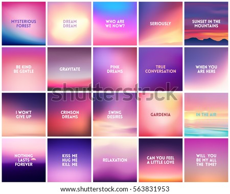 BIG set of 20 square blurred nature purple pink backgrounds. With various quotes. Sunset and sunrise sea sky blurred blue background
