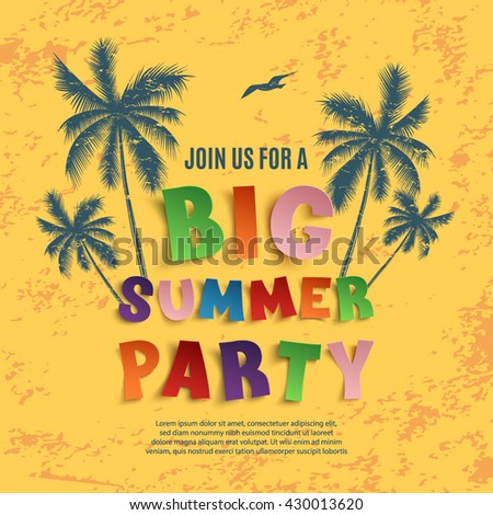 Big summer party poster template on yellow grunge background with palms and seagull. Vector illustration.
