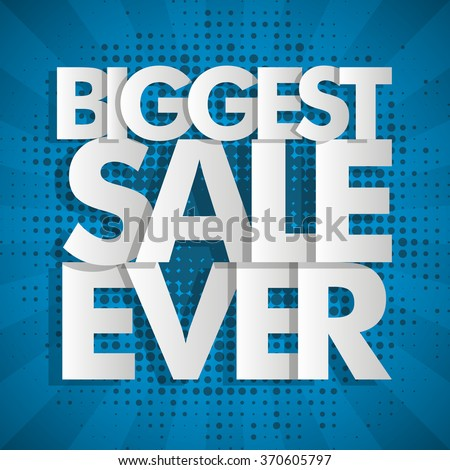 Biggest Sale Ever blue banner in pop-art style. Vector Illustration background