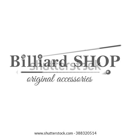 Billiard store badge in retro style. Billiard store logotype. Isolated emblem on white background. For billiard shop advertising, window signage, banners, web sites. Vintage, monochrome vector label. - stock vector