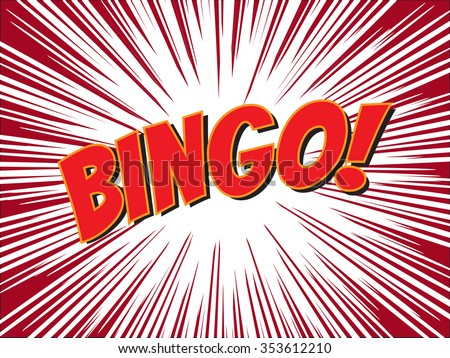 Bingo, wording in comic speech bubble on burst background, EPS10 Vector Illustration