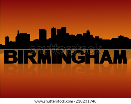 Birmingham skyline reflected with text and sunset vector illustration  - stock vector