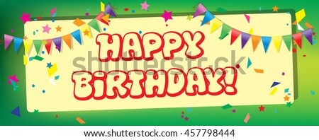 Birthday background  banner with flags, confetti and inscription. - stock vector