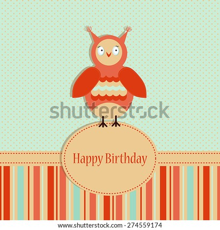 Birthday background with colored owl on a spotted background for your greeting card or other your design - stock vector