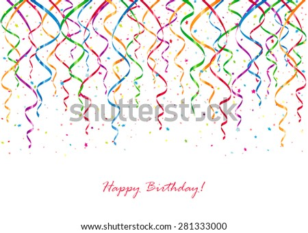 Birthday background with curling streamers and confetti, illustration. - stock vector