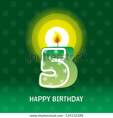 birthday card, fifth birthday with candle , number 5 - stock vector