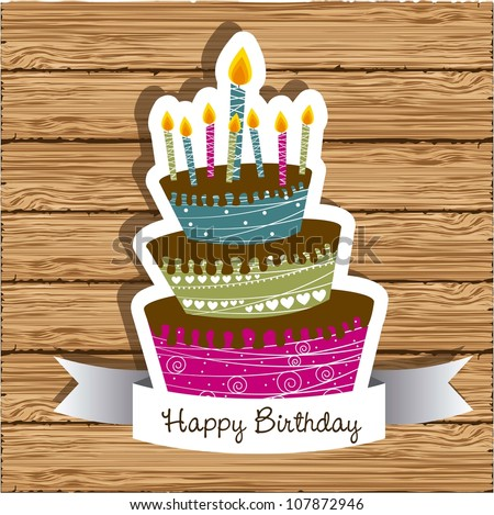 Birthday Card Colored Cake On Wood Vector 107872946 – Vector Birthday Card