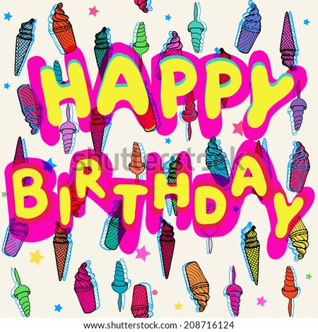 Birthday card with ice cream pattern. - stock vector