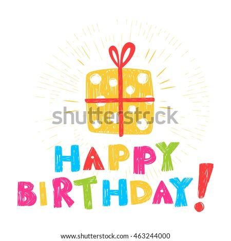 Birthday card inscription happy birthday illustration stock vector birthday card with inscription happy birthday and illustration of gift stylized as children pencil drawing bookmarktalkfo Choice Image