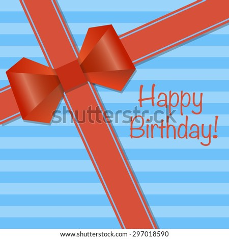 Birthday card with red ribbons and bow on blue striped background. Vector illustration.