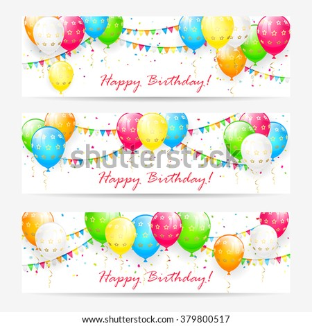 Birthday cards with colorful balloons, confetti and holiday pennants, illustration.