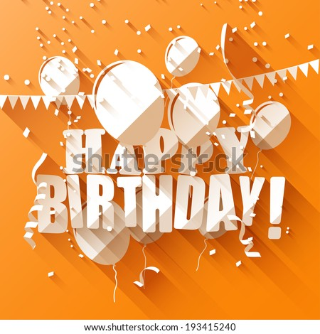 Birthday greeting card with paper balloons on orange background/flat design style - stock vector