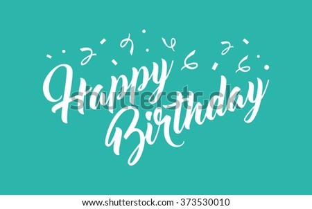 Birthday hand lettering calligraphy - stock vector