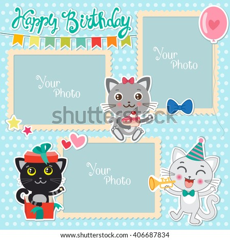 Birthday Vector Photo Frames With Cute Cats. Decorative Template For Baby, Family Or Memories. Scrapbook Vector Illustration. Birthday Children's Photo Framework.