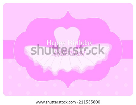 birthday wishes for a little ballerina, leotard with a tulle tutu on pink background - stock vector