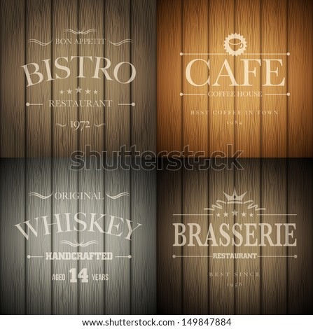 Bistro, cafe, brasserie and whiskey emblem templates on wooden background. Vector illustration. - stock vector
