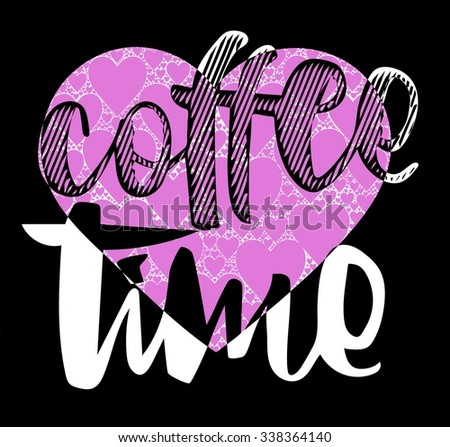 black and white background with coffee time word illustration together and love hearts pattern vector print pattern. for fashion and graphic design. t shirt print, and special day gift offer.
