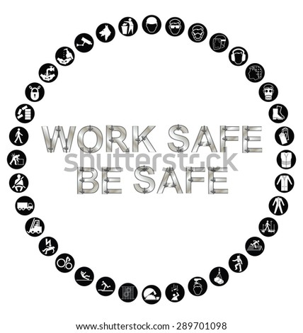 Black and white construction manufacturing and engineering health and safety related circular icon collection isolated on white background with bespoke text work safe message - stock vector