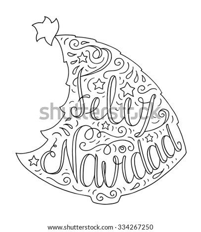 Black and white doodle typography poster with christmas tree. Cartoon cute card on celebration theme with lettering text - Feliz Navidad. Hand drawn vector illustration isolated on white background. - stock vector