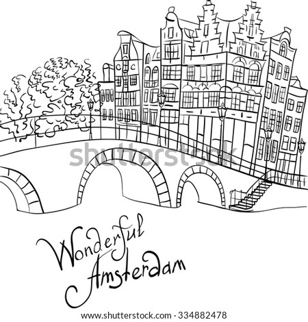 Black and white hand drawing, city view of Amsterdam canal, bridge and typical houses, Holland, Netherlands.  - stock vector