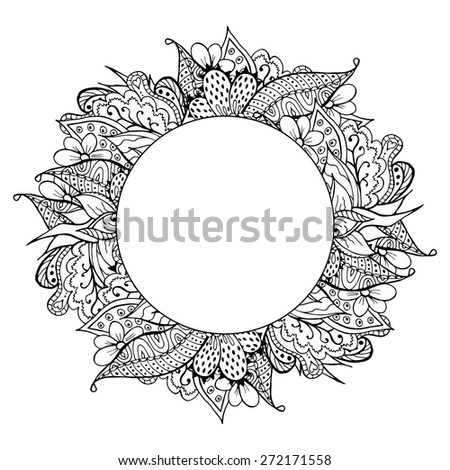 Black and white hand drawn doodle frame. Abstract zentangle background. Good for cards, invitations, wedding, t-shirt, brochure, flyer, calendar. Vector illustration. - stock vector