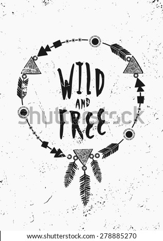 Black and white inspirational poster design. Geometric elements, dream catcher, feathers decoration. Modern poster, card, flyer, t-shirt, apparel design. - stock vector