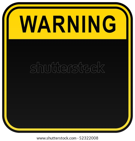 Black and yellow blank warning sign on white - stock vector