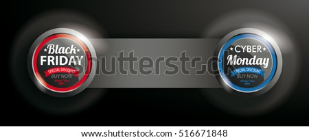 Black Friday and Cyber Monday button with banner on the dark background. Eps 10 vector file.