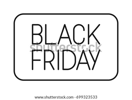 Black Friday box. Stylish lettering for discount holidays, big sale. Black and white letters, flat design. Vector illustration.
