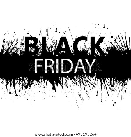 Black Friday grunge background. Seamless paint splashes. Vector illustration.