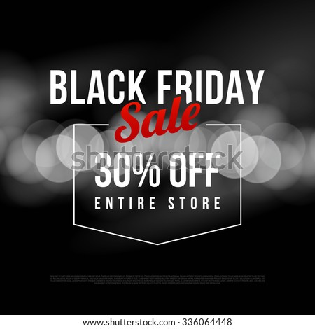 Black Friday sale ad template. Modern style vector design on bokeh background. - stock vector
