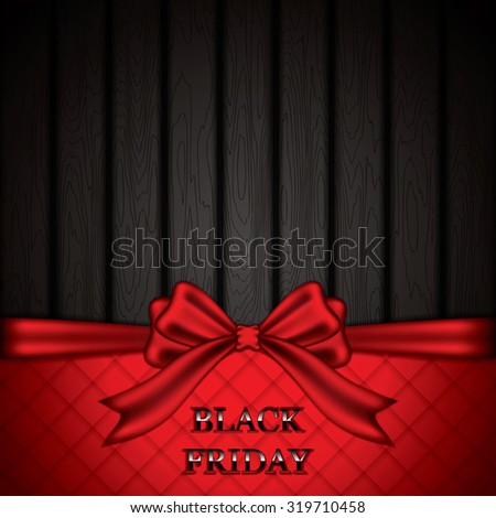 Black friday sale background with bow and wood texture. Vector illustration - stock vector