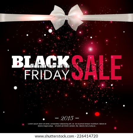 Black friday sale background with photorealistic bow and place for text. Vector illustration. - stock vector
