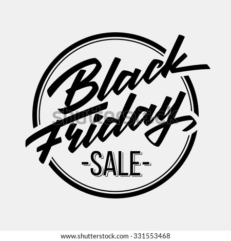Black Friday Sale badge with handmade lettering, calligraphy and light background for logo, banners, labels, prints, posters, web, presentation. Vector illustration. - stock vector