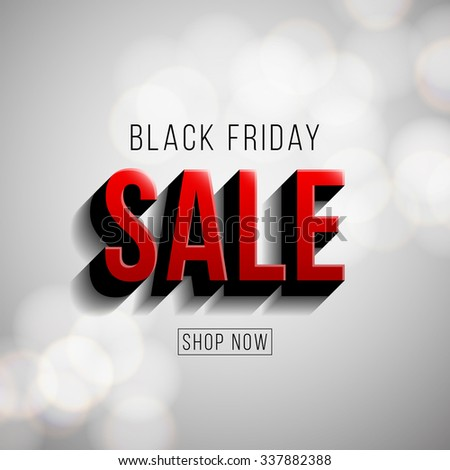 Black Friday sale illustration. Modern style vector design on bokeh background. - stock vector