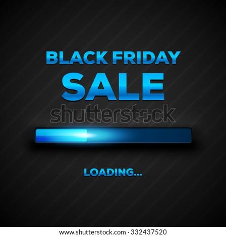 Black Friday Sale Loading Bar Background. Design Template for eCommerce Business Website / Presentation. Vector Illustration . - stock vector