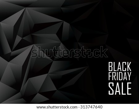 Black Friday sale polygonal background. Shopping discounts promotion. Advertising banner with space for text. Eps10 vector illustration. - stock vector