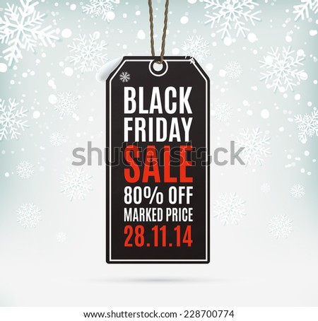 Black Friday sale realistic paper price tag on background with snow and snowflakes. Label. Vector illustration - stock vector