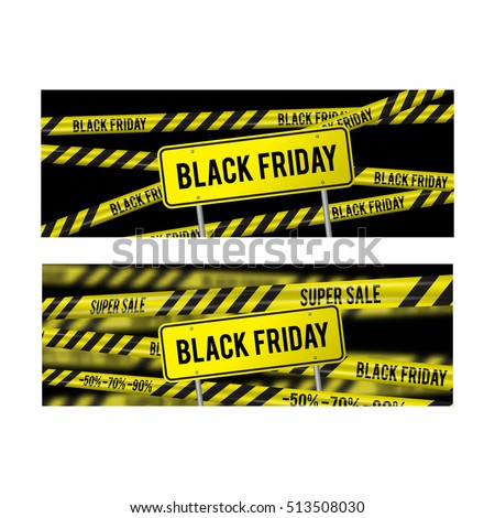 Black Friday sale set horizontal banner for the site. Vector illustration of a road sign and yellow ribbons caution super sale
