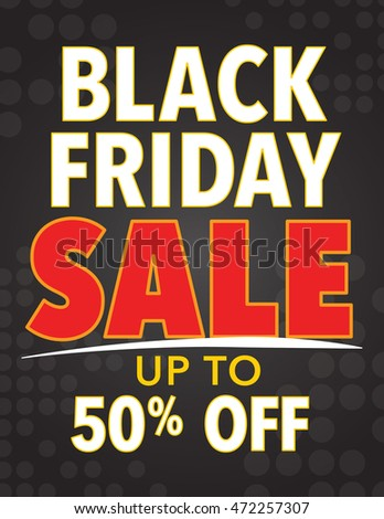 Black Friday sale sign with up to 50% off