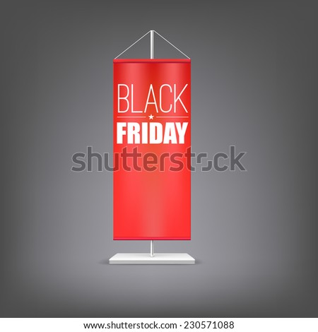 Black friday. Vertical red flag at the pillar. Advertising for your business events. - stock vector