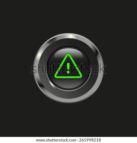 Black glossy button with metallic elements and icon alert, on black background, vector design website - stock vector